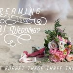 Planning Your LBI Wedding? Don't Forget These Three Things!